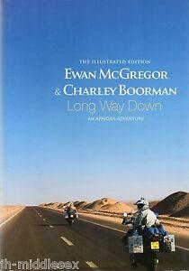 Charley Boorman Autograph- Long Way Down - Hardback Book Signed - Genuine -AFTAL