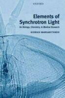Resistencias De Synchrotron Luz: Para Biology, Chemistry, Y Medical Research