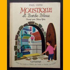 MOUSTIQUE ET BARBE-BLEUE Paul Guth Alain Grée 1959