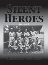 NEW - Silent Heroes Volume 1 by Van Eyck, Manuel F.