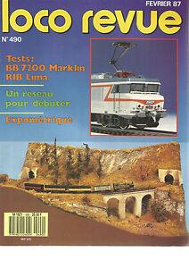 LOCO REVUE N°490 BB 7200 MARKLIN /RIB LIMA/UN RESEAU POUR DEBUTER/EXPOMETRIQUE