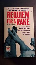 Requiem for a Rake: Laurence. Art Ent. 1962 Sleaze/GGA/Fiction/Adult E-104