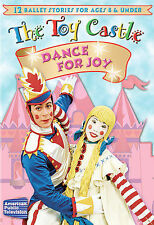 The Toy Castle: Dance for Joy NEW DVD