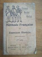 Crouzet Berthet Galliot - Méthode Française et exos illustrés 1912