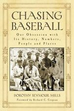 Chasing Baseball: Our Obsession with Its History, Numbers, People and-ExLibrary