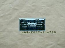 DODGE BROTHERS TRUCKS DATA PLATE 1928 1929 1930 1931 1932 1933 1934 1935 ID TAG