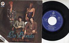 LA BIONDA disco 45 giri STAMPA SPAGNOLA Baby make love 1979 MADE in SPAIN