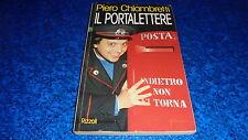 PIERO CHIAMBRETTI:IL PORTALETTERE.RIZZOLI.FEBBRAIO 1992 BUONISSIMO!!