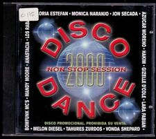 DISCO DANCE - Non Stop Session - SPAIN CD Epic 2000 - 22 Tracks - Monica Naranjo