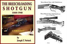 Breechloading Shotguns 1860-1940 Vol. I A-F