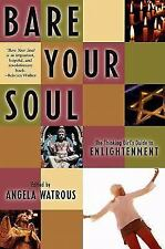 Bare Your Soul: The Thinking Girl's Guide to Enlightenment (Live Girls-ExLibrary