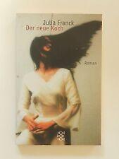 Julia Franck Der neue Koch Roman Fischer Verlag