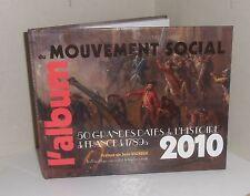 Agenda 2010.L'album du mouvement social.50 grande dates. France 1789 à 2010.Z003