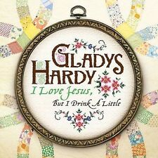 COMEDY - Gladys Hardy - I Love Jesus But I DRINK A LITTLE   CD FREE Shipping!