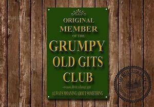 Grumpy Old Gits Club Metal Sign, Garage, Man Cave, Humorous, Man Club,  e003
