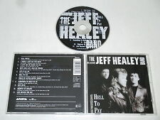 THE JEFF HEALEY BANDE/HELL TO PAYER(ARISTA 260 815) CD ALBUM
