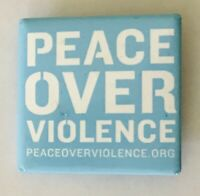 Peace Over Violence Charity Button Badge Pin Vintage (L44)