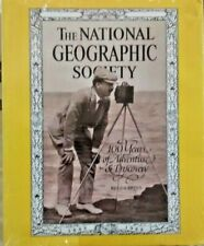 THE NATIONAL GEOGRAPHIC SOCIETY 100 Years of Adventure and Discovery SEALED New