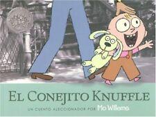 El Conejito Knuffle: Un Cuento Aleccionador (Knuff