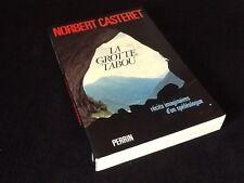 Norbert  Casteret   La Grotte Tabou