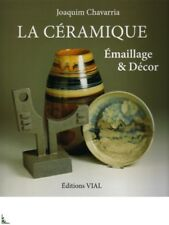 et Decor, French book La Ceramique - Emaillage