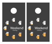 Beer Weekend Coming ornhole Board Vinyl Decal Wrap Sticker Skin Funny Joke