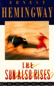 The Sun Also Rises - Paperback By Hemingway, Ernest - GOOD