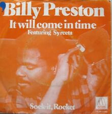 "BILLY PRESTON - IT WILL COME IN TIME / SOCK-IT, ROCKET  - VINYL 7""  - 45 RPM  -"