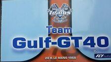 Fly Team Gulf Ford GT40 Team 05 24h. Le Mans 1968 Ref.96016