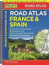 Philip's France and Spain Road Atlas: Spiral (Philips Road Atlas) - New Book Phi