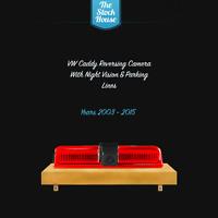VW CADDY REVERSING CAMERA REVERSE CAM BACK UP BRAKE LIGHT 2003-2015 PARKING LINE
