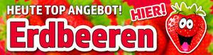 Banner oder Aufkleber ERDBEEREN ANGEBOT PVC-Banner Spanntransparent Sticker EBHG