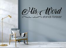 His Word Stands Forever Wall Decal Vinyl Black Lettering Art CUSTOM COLORS MS296