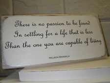 Shabby Chic Nelson Mandela Quote. Sign, Plaque. 100% Solid Wood. Beautiful Gift.