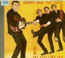 Gerry & The Pacemakers - How Do You Like It - Mono & Stereo - Special Price R...