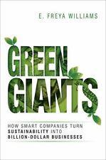 Green Giants: How Smart Companies Turn Sustainability into Billion-Dollar Busine