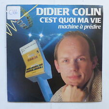 DIDIER COLIN C est quoi ma vie HCL 00 10