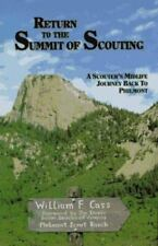 Return to the Summit of Scouting: A Scouter's Midlife Journey Back to Philmont