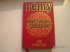 ** Rémy Missions secrètes Les passeurs Tome 1
