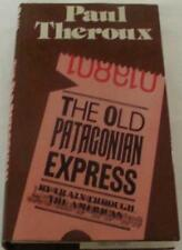Old Patagonian Express: By Train Through the Americas,Paul Theroux