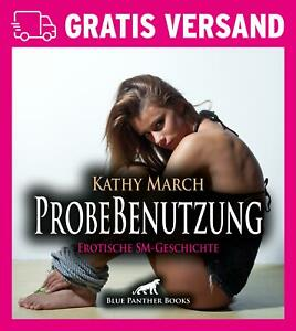 ProbeBenutzung | Erotisches Hörbuch als CD von Kathy March