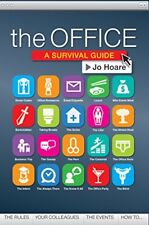 The Office: A survival guide,Jo Hoare