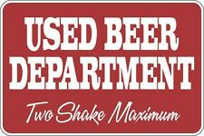 "Metal Sign Used Beer Department 8"" x 12"" Aluminum S121"