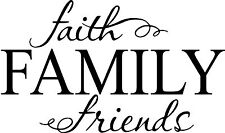 Faith Family Friends Cute vinyl wall decal quote sticker decor Inspirational