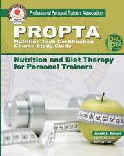 PROPTA Nutrition Tech Certification Course Study Guide by Joseph Antouri...