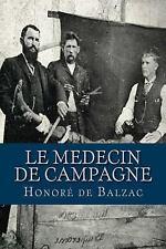 Le Medecin de Campagne by Honoré de Balzac (2016, Paperback)