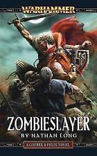 Zombieslayer (Gotrek & Felix) Nathan Long 1st