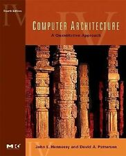 Computer Architecture: A Quantitative Approach by Patterson & Hennessy, 4th Ed.