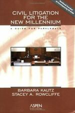 Civil Litigation for the New Millennium: A Manual for Paralegals-ExLibrary