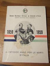 UNIONE NAZIONALE UFFICIALI IN CONGEDO LOMBARDIA 1859-1959   L-30